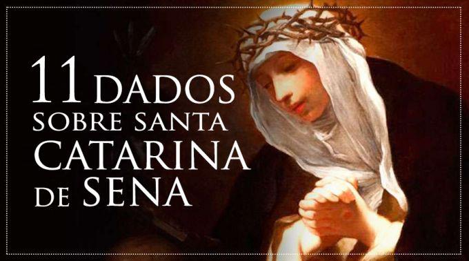 .11 dados fascinantes sobre a vida de Santa Catarina de Sena.