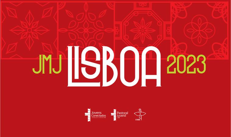 .2023 é a NOVA data da Jornada Mundial da Juventude de Lisboa.